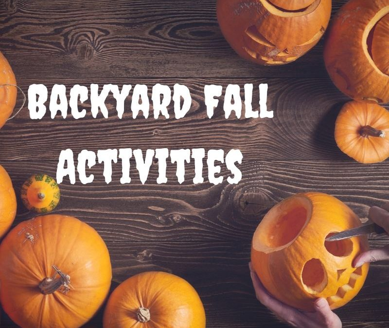 Backyard Ideas for Fall – Great Autumn Events