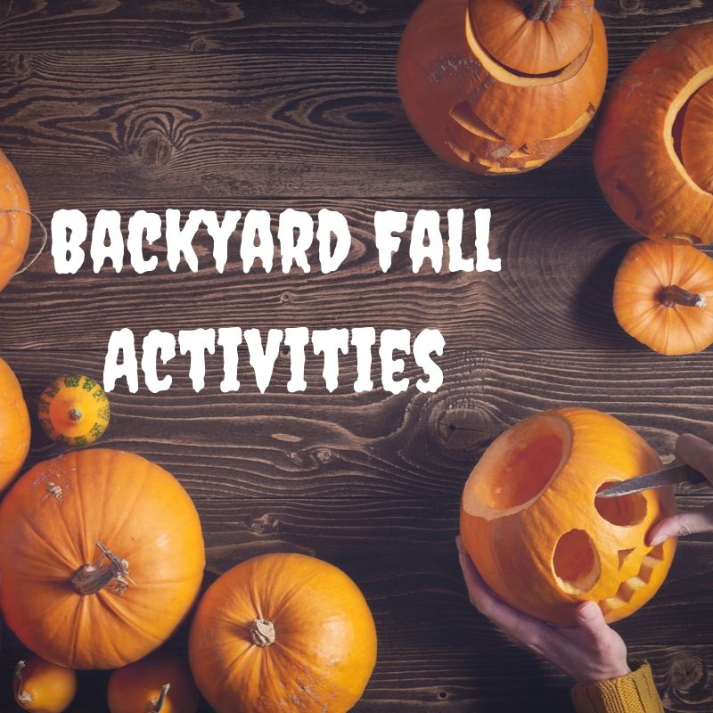 Backyard Ideas for Fall - Great Autumn Events
