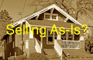 Should You Sell Your Home 'AS-IS'