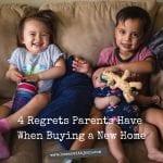 4 Parental Home Buyer Regrets