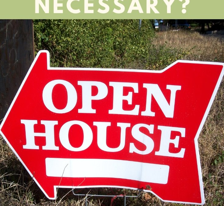 Who Actually Comes to Open Houses and Are They Necessary?