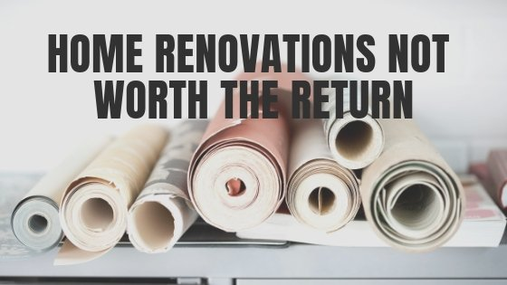 Common Home Improvements That May LOWER Your Home's Value