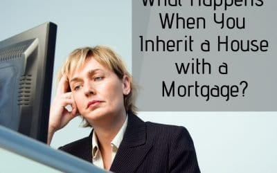 What Happens When You Inherit a House with a Mortgage?