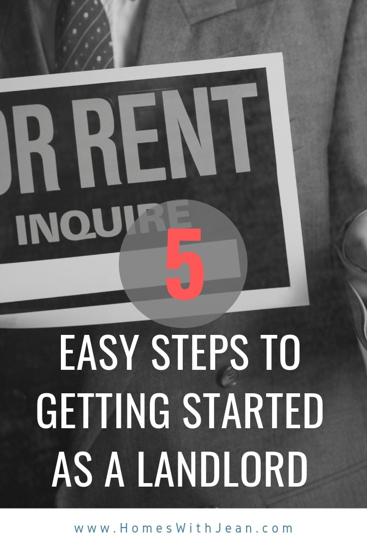 5 Easy Steps to Getting Started as a Landlord