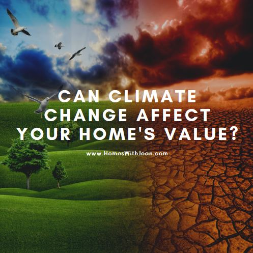Could Climate Change Actually Affect Your Home's Value?