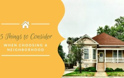 5 Things to Consider When Choosing the Right Neighborhood