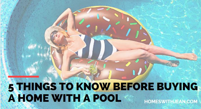 5 things to know about buying a home with a pool