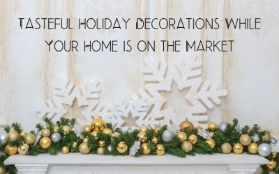 Tasteful Holiday Decorations While Your Home is on the Market
