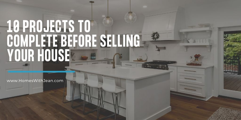 10 Projects to Complete Before Selling Your House