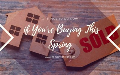 3 Things to Do Now if You're Buying This Spring