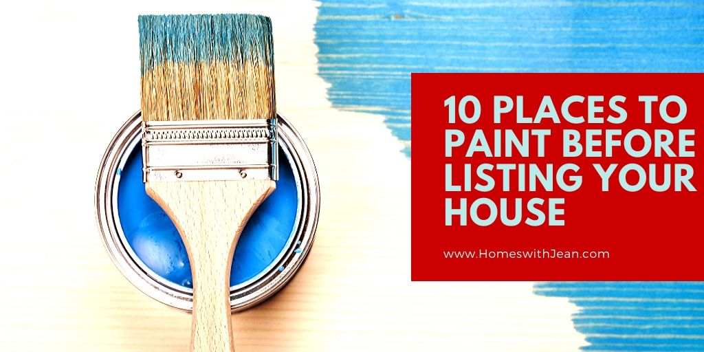 10 Places to Paint Before Listing Your House