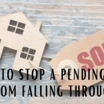 How to Stop a Pending Sale from Falling Through