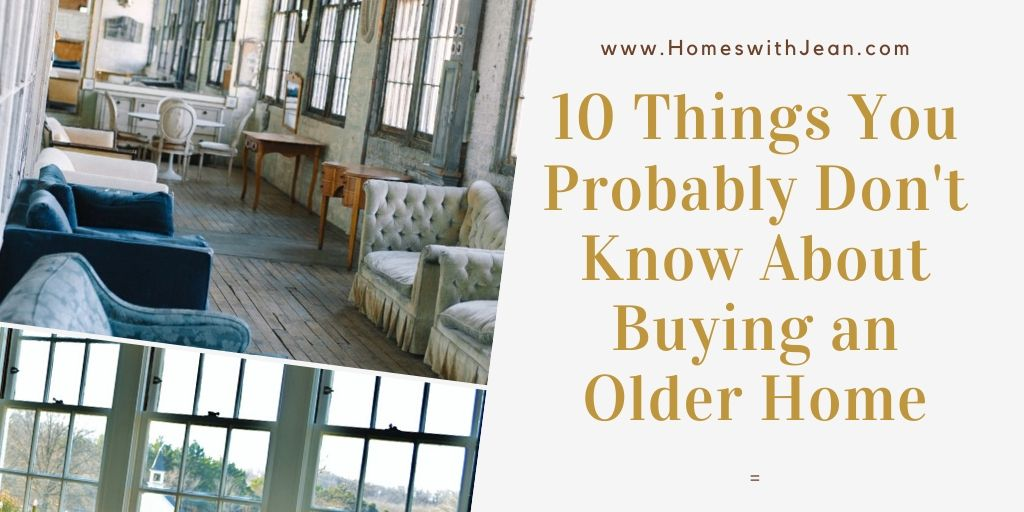 10 Things You Probably Don't Know About Buying an Older Home