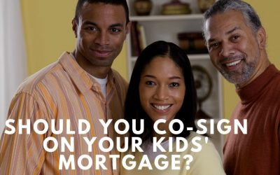 Should You Co-Sign on Your Kids' Mortgage?