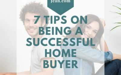 7 Tips on Being a Successful Home Buyer