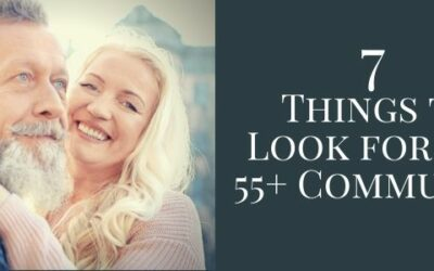 7 Things to Look for in a 55+ Community