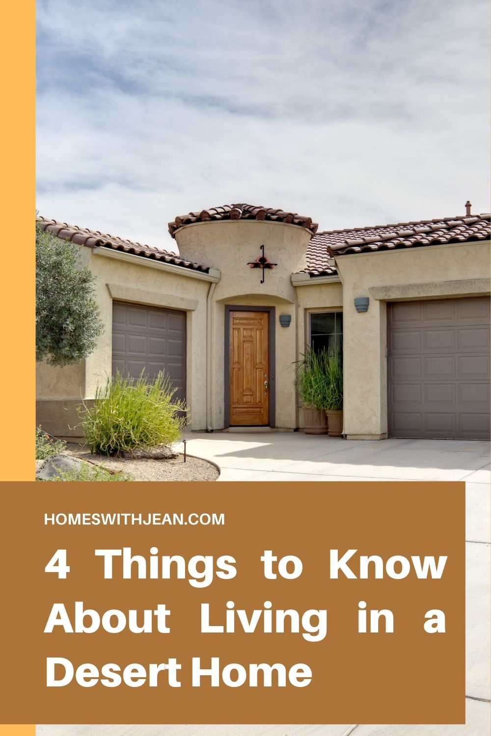 4 Things to Know About Living in a Desert Home