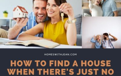 How to Find a House When There's Just No Inventory