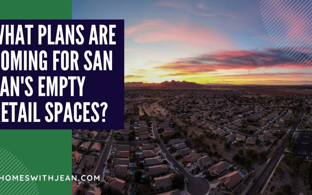 What Plans are Coming for San Tan's Empty Retail Spaces?
